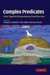 Complex Predicates: Cross-Linguistic Perspectives on Event Structure - Mengistu Amberber, Brett Baker, Mark Harvey