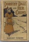 Dorothy Dale and Her Chums - Margaret Penrose