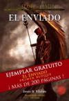 La Flor de Jade (El Enviado) Primer Bloque (260 paginas de prewiew) (Spanish Edition) - Jesús B. Vilches, Javier Charro