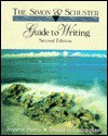 The Simon and Schuster Guide to Writing - Jeanette Harris, Donald H. Cunningham
