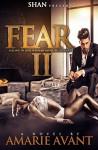 Fear 2: Falling in Love with An Alpha Billionaire (BWWM Romance) (Fear: Falling in Love with An Alpha Billionaire) - Amarie Avant