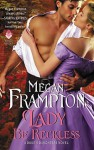 The Duke's Daughters: Lady Be Reckless: A Duke's Daughters Novel - Megan Frampton