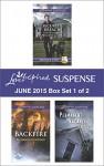 Love Inspired Suspense June 2015 - Box Set 1 of 2: Security BreachBackfirePermanent Vacancy - Margaret Daley, Elizabeth Goddard, Katy Lee
