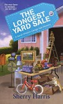The Longest Yard Sale: A Sarah Winston Garage Sale Mystery - Sherry S. Harris