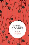 Sour Grapes (Willow King 7) (Bello) - Natasha Cooper