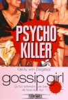 Gossip Girl, Psycho Killer - Cecily von Ziegesar