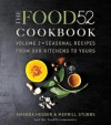 The Food52 Cookbook, Volume 2: Seasonal Recipes from Our Kitchens to Yours - Amanda Hesser, Merrill Stubbs