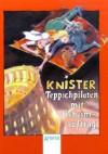 Teppichpiloten Mit Geheimauftrag. ( Ab 10 J.) - KNISTER