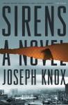 Sirens: A Novel (An Aidan Waits Thriller) - Joseph Knox