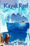 Kayak Reef - Bradley Stewart, Alicia Spears