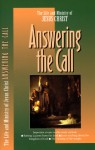 The Life and Ministry of Jesus Christ: Answering the Call (Life and Ministry of Jesus Christ - The Navigators, The Navigators