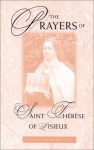 The Prayers Of Saint Thérèse Of Lisieux: The Act Of Oblation - Guy Gaucher