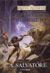 La promesa del Rey Brujo (Reinos Olvidados: Los Mercenarios, #2) - R.A. Salvatore