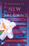 A Summons to New Orleans - Barbara Hall