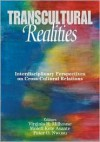 Transcultural Realities: Interdisciplinary Perspectives on Cross-Cultural Relations - Molefi Kete Asante