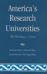 America's Research Universities: The Challenges Ahead - Abraham Gitlow, Howard S. Gitlow, Ernest Kurnow