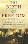 The Birth of Freedom - Jon E. Lewis