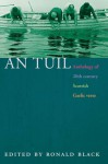 An Tuil: An Anthology of Twentieth Century Scottish Gaelic Poetry - Ronald Black