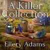 A Killer Collection - Ellery Adams, Andi Arndt