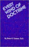 Every Wind of Doctrine - Hobart E. Freeman