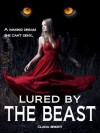 Lured by the Beast - Clara Bright
