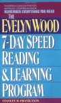 Remember Everything You Read: The Evelyn Wood 7-Day Speed Reading & Learning Program - Stanley D. Frank