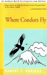 Where Condors Fly - Robert Burgess