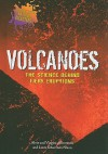 Volcanoes: The Science Behind Fiery Eruptions - Alvin Silverstein, Virginia Silverstein, Laura Nunn