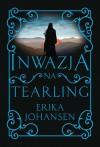 Inwazja na Tearling - Erika Johansen