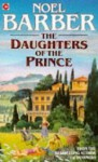 The Daughters Of The Prince - Noel Barber