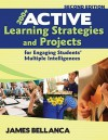 200+ Active Learning Strategies and Projects for Engaging Students' Multiple Intelligences - James A. Bellanca