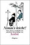 Nimm's Leicht! - Loriot