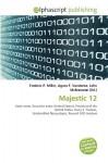 Majestic 12 - Agnes F. Vandome, John McBrewster, Sam B Miller II