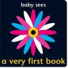 Baby Sees a Very First Book. [Concept, Design and Illustration, Chez Picthall] - Chez Picthall