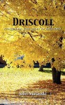 Driscoll - Continuing the Story of Bateford - Jolin Malanski