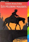 Les pèlerins maudits - Evelyne Brisou-Pellen, Nicolas Wintz