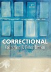 Correctional Counseling and Rehabilitation - Patricia Van Voorhis, Michael C. Braswell, David Lester