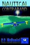 Nautical Contraband: A Krewe of Jupiter Novel - Carl D. McDaniel