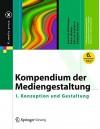 Kompendium der Mediengestaltung: I. Konzeption und Gestaltung (X.media.press) - Joachim Böhringer, Peter Bühler, Patrick Schlaich, Dominik Sinner