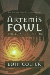 The Opal Deception [ARTEMIS FOWL BK04 OPAL DECEPTI] - Author
