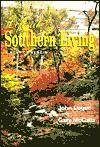 Life at Southern Living: A Sort of Memoir - John Logue