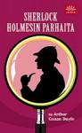 Sherlock Holmesin parhaita - Arthur Conan Doyle