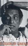 Satyajit Ray: A Vision of Cinema - Andrew Robinson, Satyajit Ray, Nemai Ghosh