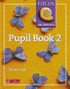 Focus On Literacy: Pupil Textbook Bk.2 - Karina Law
