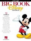The Big Book of Disney Songs: Alto Saxophone - Hal Leonard Publishing Company