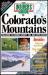 Insiders Guide To Colorados Mountains - Linda Castrone