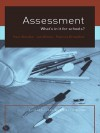 Assessment: What's In It For Schools? - Patricia Broadfoot, Paul Weeden, Jan Winter