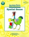 Spatial Sense (Hot Math Topics : Problem Solving, Communication, and Reasoning) - Carole E. Greenes, Linda Dacey, Rika Spungin