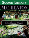 Death of a Maid - Graeme Malcolm, M.C. Beaton