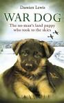 War Dog - Damien Lewis